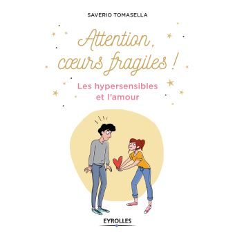 Attention coeur fragile